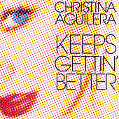Keeps Getting' Better - The Remixes von Christina Aguilera