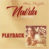 Meu Projeto (Playback) de Nailda Martins
