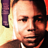 Bill ''Jazz'' Gillum The Bluebird Recordings 1934-1938 by Bill