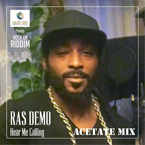 Hear Me Calling (Acetate Mix) by Ras Demo
