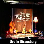 Live in Strausberg (Live) by The Road Brothers