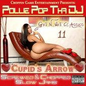 Cupid's Arrow (Screwed & Chopped Slow Jams) by Pollie Pop