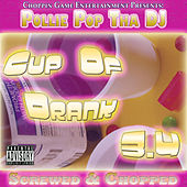 Cup of Drank 3.4 by Pollie Pop