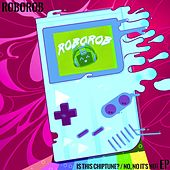 Is This Chiptune? / No, It's Not by RoboRob