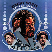 Can't Get Enough (Reissue) by Barry White