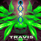 El Poder del Yage by Travis