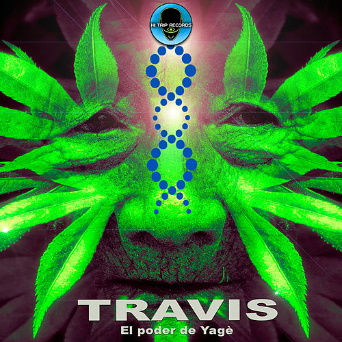 El Poder del Yage de Travis