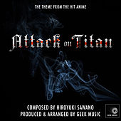 Attack On Titan - Main Theme by Geek Music