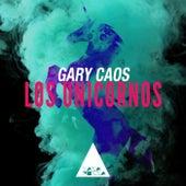Los Unicornos de Gary Caos