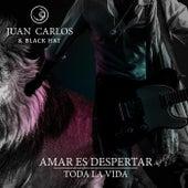 Amar Es Despertar / Toda la Vida by Juan Carlos