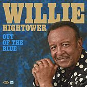 Out of the Blue by Willie Hightower
