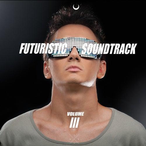 Futuristic Sci-Fi Soundtrack, Vol.3 by Various