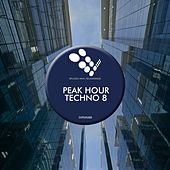 Peak Hour Techno 8 - EP by Various Artists