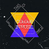 This Is Colour In Music, Pt. 2 - EP by Various Artists