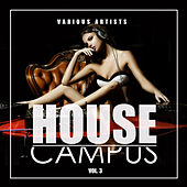 House Campus, Vol. 3 - EP de Various Artists