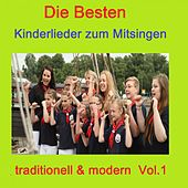Top 30: Die besten Kinderlieder zum Mitsingen - Traditionell & modern, Vol. 1 van Various Artists