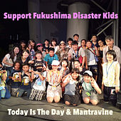 Support Fukushima Disaster Kids by Today Is the Day