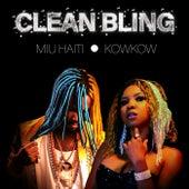 Clean Bling (feat. Kowkow) by Miu Haiti