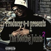 Producer 9-0 Presents The Bootleg Joints 2 von Various
