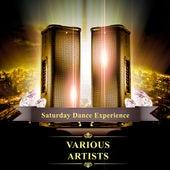Saturday Dance Experience von Various Artists