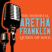 The Immortal ARETHA  FRANKLIN de Aretha Franklin
