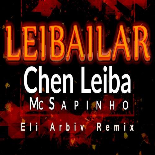 Leibailar (Eli Arbiv Remix) de Chen Leiba