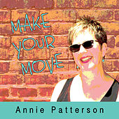 Make Your Move by Annie Patterson