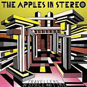 Travellers in Space and Time de The Apples in Stereo