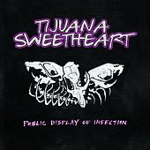 Public Display of Infection by Tijuana Sweetheart