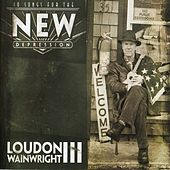 Songs For The New Depression de Loudon Wainwright III