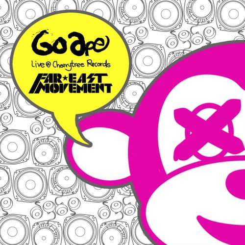 Go Ape by Far East Movement