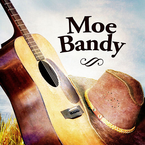 Moe Bandy by Moe Bandy