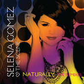 Naturally - The Remixes by Selena Gomez