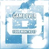 Four Months EP de Game Over