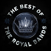 The Best of The Royal Bands by Various Artists