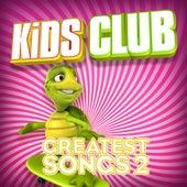 Kids Club - Greatest Songs Vol. 2 by The Studio Sound Ensemble