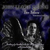 Love Believes (with Holly Miller) by John Lloyd Young