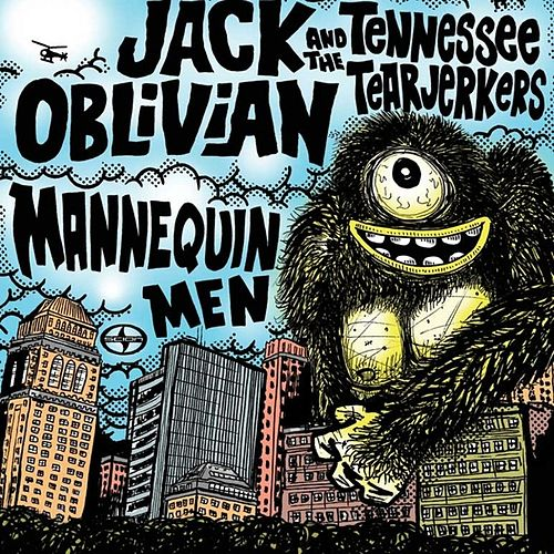Scion A/V Garage : Jack Oblivian and The Tennessee Tearjerkers / Mannequin Men - Single by Various Artists