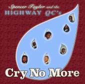 Cry No More de The Highway Q.C.'s