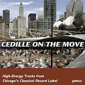Cedille On The Move (Sampler) von Various Artists