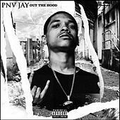 Out The Hood by PNV Jay
