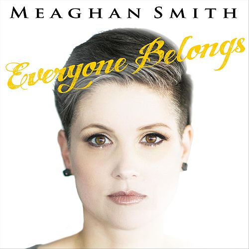Everyone Belongs by Meaghan Smith