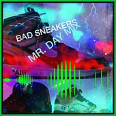 Bad Sneakers (Mr. Day Mix) von Nicholas Vitale