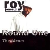 Round One:The Album by Roy Jones Junior