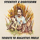 Tribute to Augustus Pablo by Scientist
