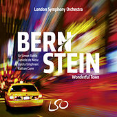 Bernstein: Wonderful Town (Bonus Track Version) by Sir Simon Rattle