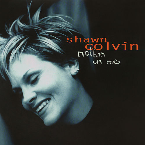 Nothin On Me EP by Shawn Colvin