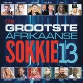 Die Grootste Afrikaanse Sokkie Vol.13 by Various Artists