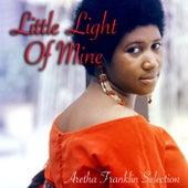 Little Light Of Mine: Aretha Franklin Selection von Aretha Franklin