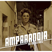 No Me Olvides de Amparanoia